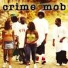 Crime Mob - Put Yo Hands Up