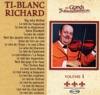 Ti-Blanc Richard - Le reel Anne-Marie
