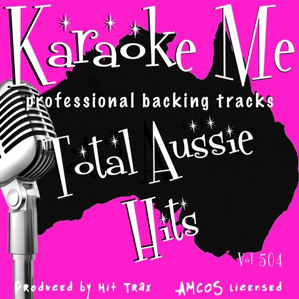 Backing Tracks Total Aussie Hits Vol 504 (Backing Tracks)