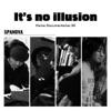 It's no illusion/Home Documentaries 00 ジャケット写真