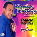 Frankie Morales & Orquesta - Mambo Of The Times