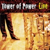 Soul Vaccination Tower of Power Live