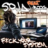 F**k Your System (Jr Blender Mentality RMX) [feat. J Boog] - Single