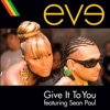 Give It to You (feat. Sean Paul) [Edited Version] - Single ジャケット写真