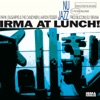 Irma at Lunch! (Nu Jazz)