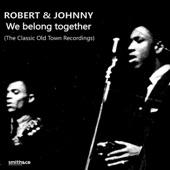 Robert & Johnny - Don't Do It