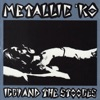 Metallic K.O. (Live), Iggy & The Stooges