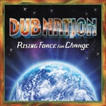 Dub Nation - Everywhere in the World (feat. Quino and Amlaktafari)