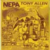 Nepa (Never Expect Power Always), Tony Allen