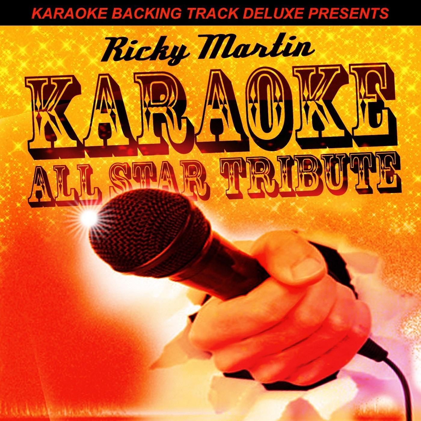 Karaoke Backing Track Deluxe Presents: Ricky Martin