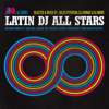 Various Artists - Latin DJ All Stars artwork