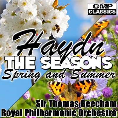 Haydn: The Seasons: Spring and Summer - Royal Philharmonic Orchestra