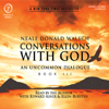 Neale Donald Walsch - Conversations with God: An Uncommon Dialogue: Book 3 (Unabridged) artwork