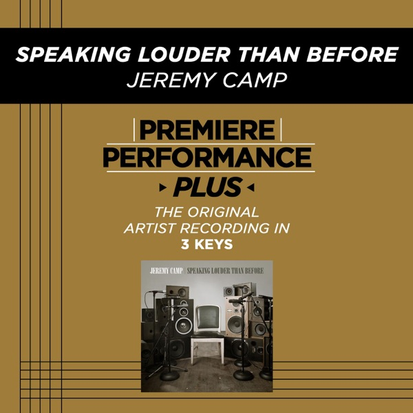 Speaking Louder Than Before (Premiere Performance Plus Track) - EP
