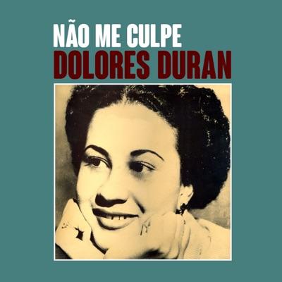 Não Me Culpe - Single - Dolores Duran