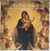 The First Nowell: Carols from Westminster Cathedral, Westminster Cathedral Choir, David Hill & James O'Donnell