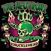 The Neutronz - Knucklehead