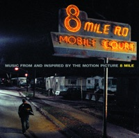 8 Mile (Music from and Inspired By the Motion Picture) Mp3 Download