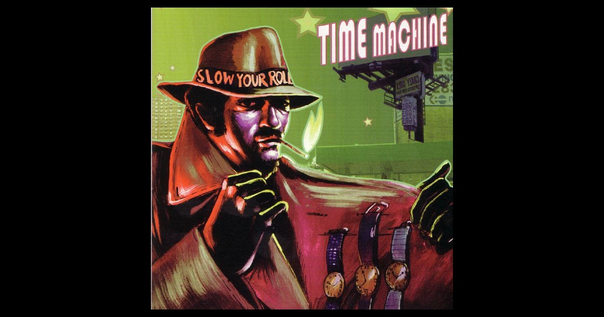 time machine your roll