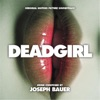 Deadgirl - Official Soundtrack