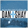 Dan + Shay - Have Yourself a Merry Little Christmas  Single Album