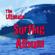 Verschiedene Interpreten - The Ultimate Surfing Album