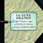 La Luna Grande: Homenaje de Chávela Vargas a Federico García Lorca