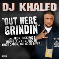 Out Here Grindin' (feat. Akon, Rick Ross, Young Jeezy, Lil Boosie, Plies, Ace Hood & Trick Daddy) - Single