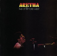 Aretha Franklin: Live At Fillmore West (iTunes)