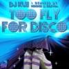 Dj Kue - Too Fly For Disco