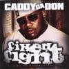 Caddy Da Don - Who's Da Boss