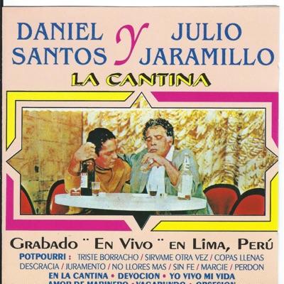 La Cantina en Vivo - Julio Jaramillo
