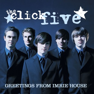 The Click Five - Just the Girl