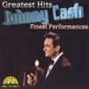 Greatest Hits: Finest Performances, Johnny Cash