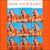 I Shouldn't Even Be Doing This!: and Other Things That Strike Me as Funny AudioBook Download