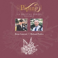 The Piping Centre 1998 Recital Series - Volume 1 by Brian Lamond & Richard Parks on Apple Music