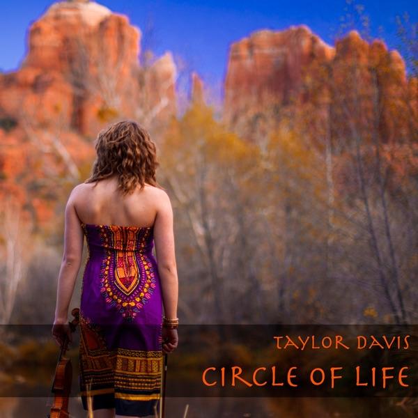 Taylor Davis - Circle of Life (from