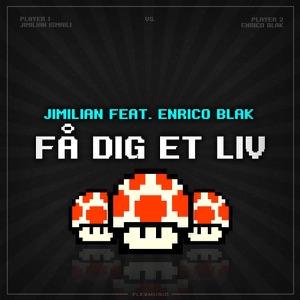Få dig et liv (feat. Enrico Blak) - Single Mp3 Download
