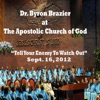 Tell Your Enemy To Watch Out (feat. Pastor Byron Brazier), Apostolic Church of God, Pastor Byron Brazier & The Sanctuary Choir