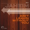 Ain't Leavin Without You - Single ジャケット写真