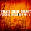 Vitamin String Quartet - Something In Your Mouth