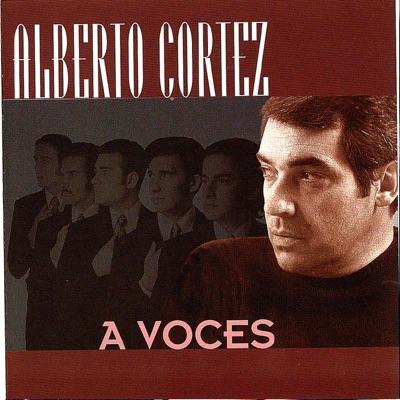 A Voces - Alberto Cortez