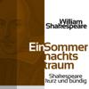 Ein Sommernachtstraum (Shakespeare kurz und bündig) - William Shakespeare
