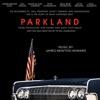 Parkland Original Motion Picture Soundtrack