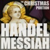 Handel: Messiah, HWV 56, The Christmas Portion, Highlights including the Hallelujah Chorus, Comfort Ye, and More, Royal Philharmonic Orchestra & Sir Thomas Beecham