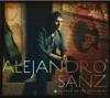 El Tren de los Momentos (Bonus Track Version), Alejandro Sanz