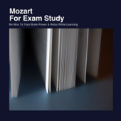 Mozart for Exam Study: Be Nice to Your Brain Power and Relax With Music While Learning