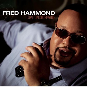 Fred Hammond - Lost In You Again