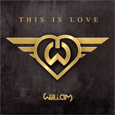 This Is Love (feat. Eva Simons) [Radio Edit] by will.i.am