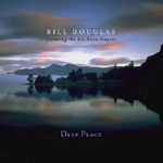 Bill Douglas - Deep Peace (Reprise)